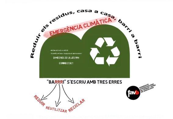Barrri s'escriu amb 3 erres. Reduir, Reciclar i Reutilitzar